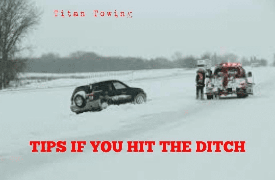SOME TIPS IF YOU HIT THE DITCH